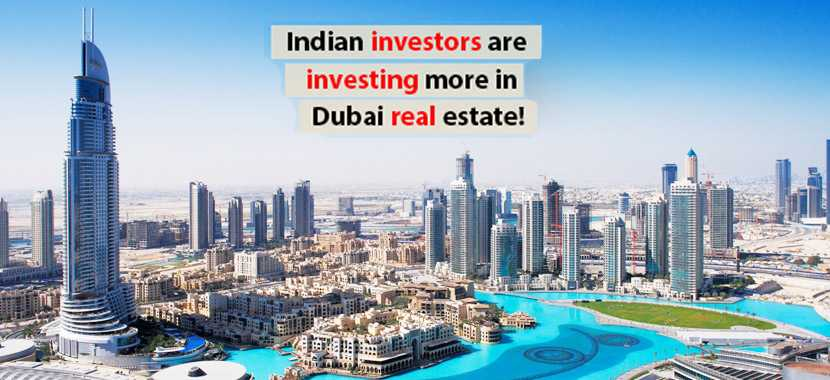 Dubai Real Estate Investment For Indian Citizens